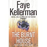 The Burnt House (Peter Decker and Rina Lazarus Crime Thrillers)by Faye Kellerman