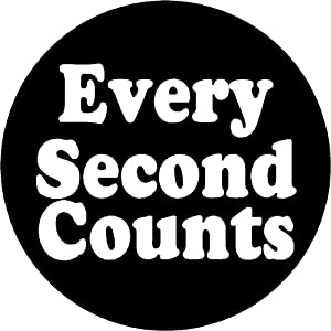 "Saying Quote - Every Second Counts 1.25"" Magnet - Life Inspirational"