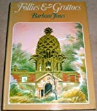 Follies and Grottoes (Art & Architecture) (0094593507) by Jones, Barbara