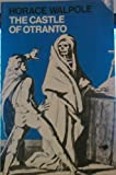 The Castle of Otranto: A Gothic Story (Oxford English Novels) (019255302X) by Walpole, Horace