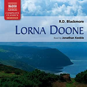 Lorna Doone [Naxos] | [R. D. Blackmore]