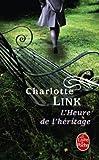 echange, troc Charlotte Link - L'Heure de l'héritage