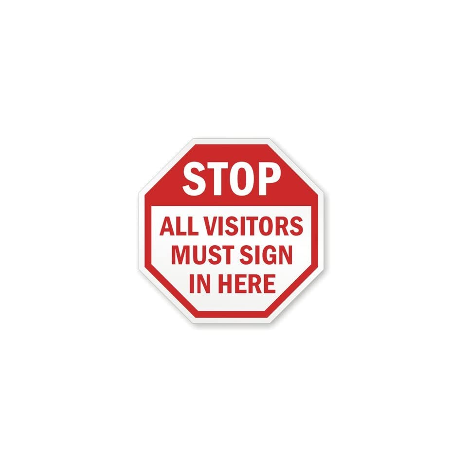 SmartSign 3M Engineer Grade Reflective Sign, Legend Stop All Visitors Must Sign in Here, 24 tall octagon, Red on White