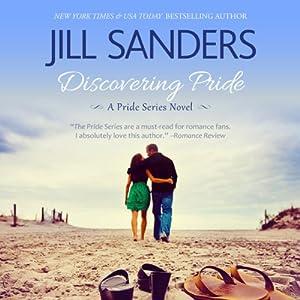 Discovering Pride: Volume 2, Pride Series Romance Novels | [Jill Sanders]