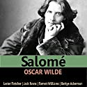 Salomé Audiobook by Oscar Wilde Narrated by Lester Fletcher