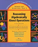 img - for Number and Operations, Part 3: Reasoning Algebraically about Operations Casebook (Developing Mathematical Ideas) book / textbook / text book