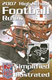 2007 High School Football Rules Simplified & Illustrated