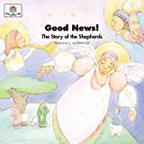 Good News! The Story of the Shepherds (God Loves Me) (God Loves Me Storybooks)