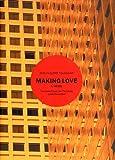 Making Love: A Novel