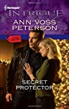 Secret Protector (Harlequin Intrigue)