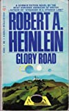 Glory Road (Berkley Medallion Book) (0425028348) by Heinlein, Robert A.