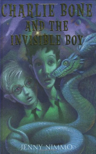 Cover of Children of the Red King #3: Charlie Bone and the Invisible Boy