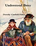 img - for Understood Betsy book / textbook / text book