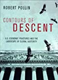 Robert Pollin Contours of Descent: U.S. Economic Fractures and the Landscape of Global Austerity