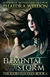 Elemental Storm (The Eldritch Files Book 6)