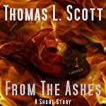 From the Ashes | Thomas L. Scott