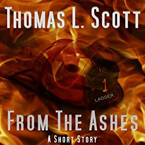 From the Ashes | [Thomas L. Scott]