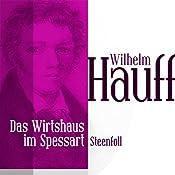 Die Höhle von Steenfoll (Das Wirtshaus im Spessart 4)   Wilhelm Hauff