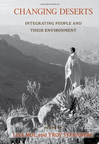 CHANGING DESERTS: INTEGRATING PEOPLE AND THEIR ENVIRONMENT