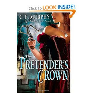 The Pretender's Crown (The Inheritors' Cycle, Book 2) by C.E. Murphy