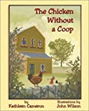 The Chicken Without a Coop