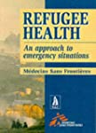 Refugee Health: An Approach to Emerge...