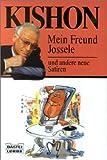 Mein Freund Jossele und andere Satiren. (340412331X) by Kishon, Ephraim