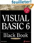 Visual Basic 6 Black Book: Indispensa...