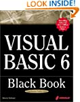 Visual Basic 6 Black Book: Indispensa...