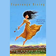 Esperanza Rising Audiobook by Pam Munoz Ryan Narrated by Trini Alvarado