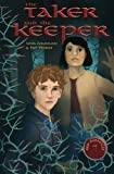 The Taker and the Keeper (The Red Monocle)