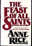 The Feast of All Saints (0671247557) by Anne Rice