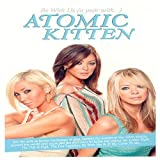 Be With Us: (A Year With...) Atomic Kitten