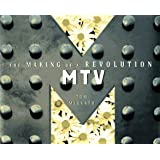 Mtv: The Making of a Revolution