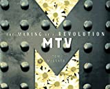 Mtv: The Making of a Revolution (1561387037) by Tom McGrath