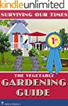 Vegetable Gardening Guide: Gardening...