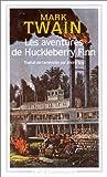 echange, troc Mark Twain, Claude Grimal - Les aventures de Huckleberry Finn