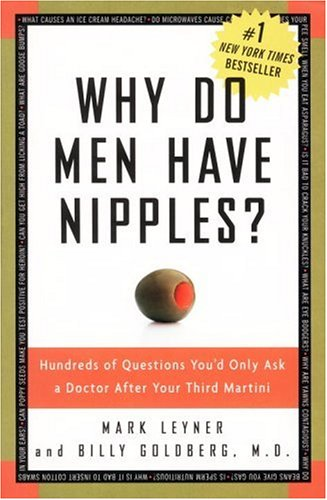 Why Do Men Have Nipples? by Mark Leyner, Billy Goldberg