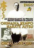 Choki Motobu Okinawa kempo karaté jutsu