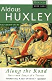 Along the Road (Paladin Books) (0586085106) by Huxley, Aldous