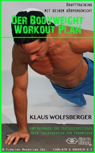 Der Bodyweight Workout Plan - Krafttraining mit deinem Korpergewicht