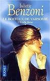 echange, troc Juliette Benzoni - Le boiteux de varsovie, tome 1 : L'étoile bleue
