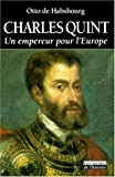 img - for Charles Quint: Un empereur pour l'Europe (Les racines de l'histoire) (French Edition) book / textbook / text book