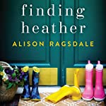Finding Heather | Alison Ragsdale