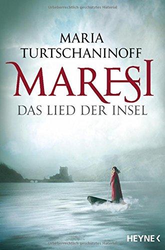 Maria Turtschaninoff: Maresi - Das Lied der Insel