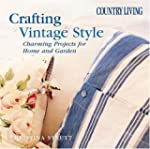 Country Living Crafting Vintage Style...