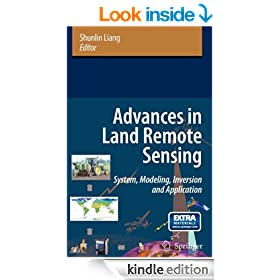 Advances in Land Remote Sensing: System, Modeling, Inversion and Application