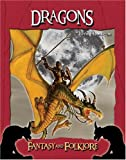 Dragons (Fantasy and Folklore)