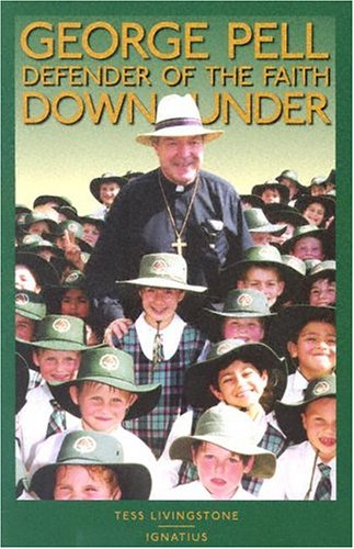 Image for George Pell: Defender of the Faith Down Under