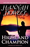 Highland Champion (0759288046) by Howell, Hannah